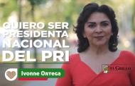 Ahora Ivonne Ortega quiere ser presidente nacional del PRI